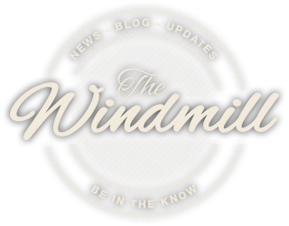 The Windmill Blog - See what's on our blog. Check out all the events.